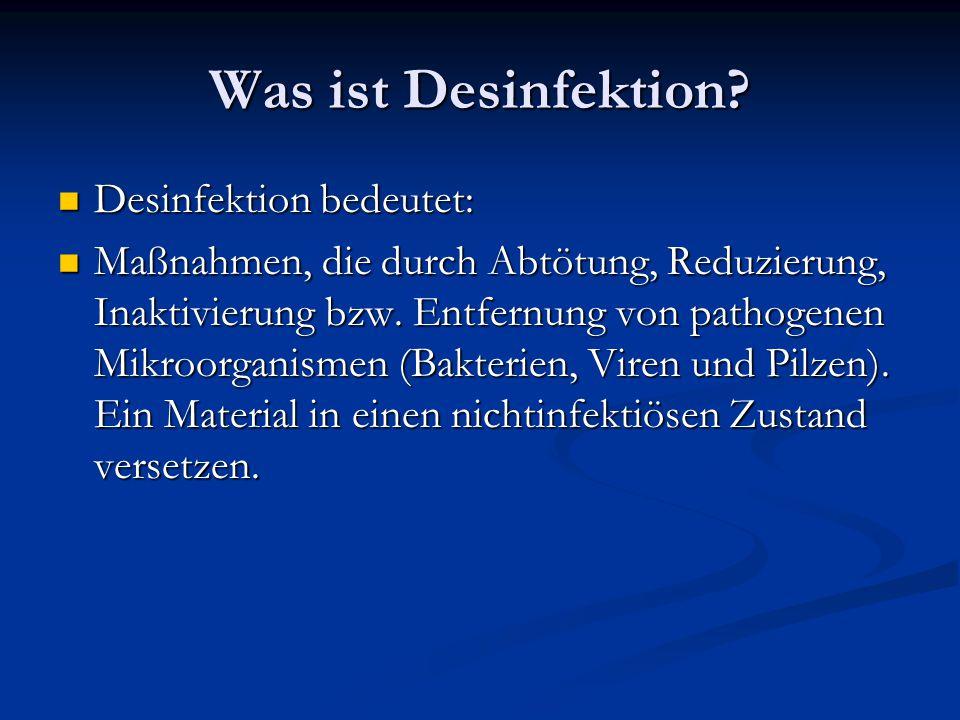 Was ist Desinfektion Desinfektion bedeutet: