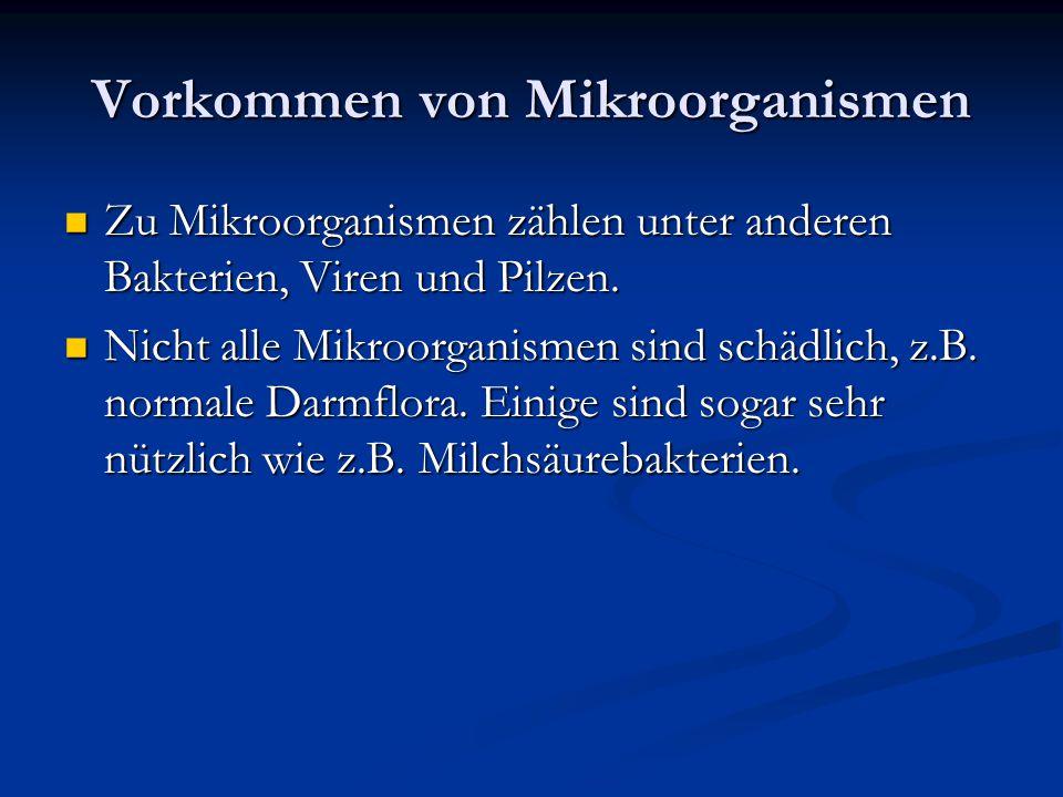 Vorkommen von Mikroorganismen