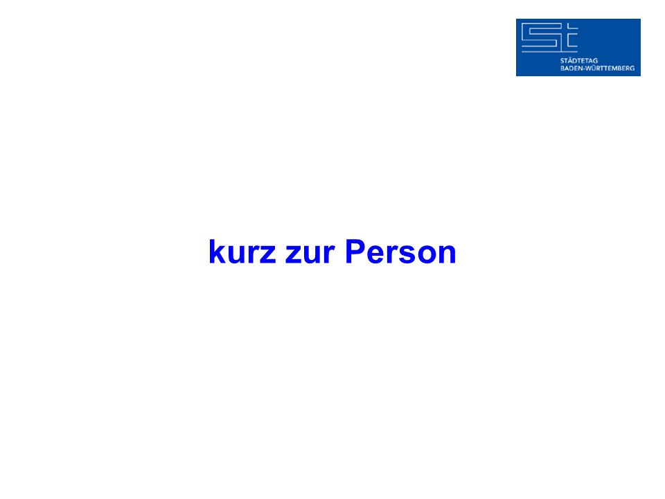 kurz zur Person