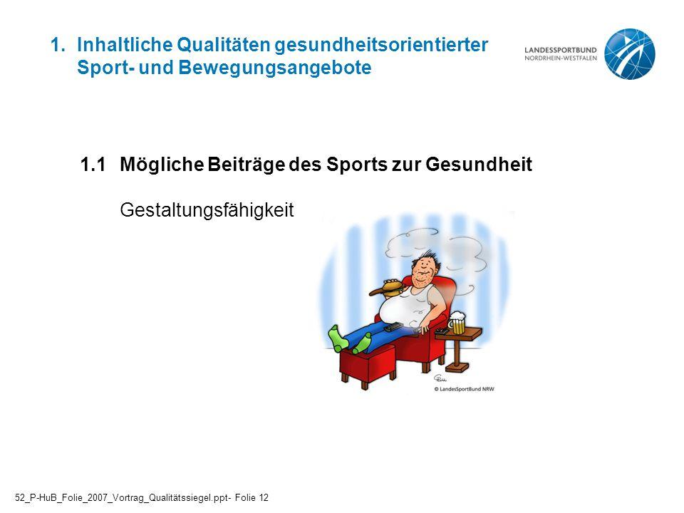 1.1 Mögliche Beiträge des Sports zur Gesundheit Gestaltungsfähigkeit