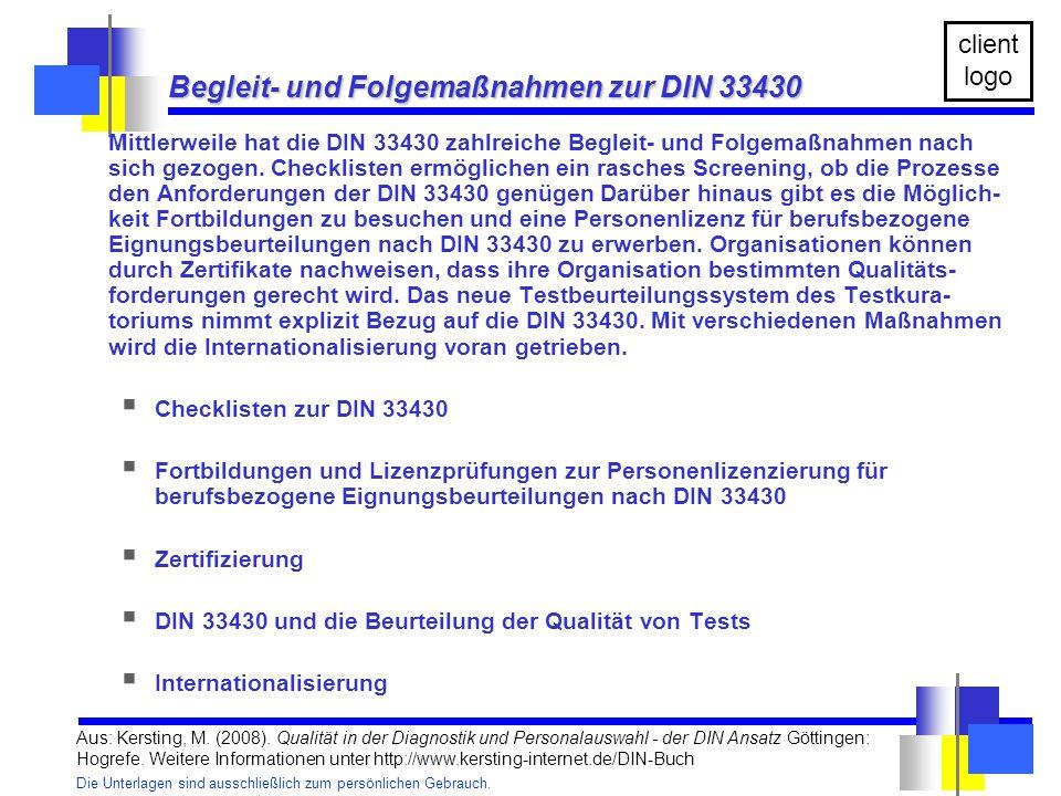 Begleit- und Folgemaßnahmen zur DIN 33430