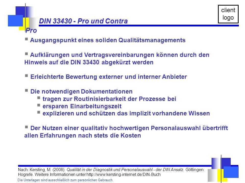 DIN 33430 - Pro und Contra Pro. Ausgangspunkt eines soliden Qualitätsmanagements.
