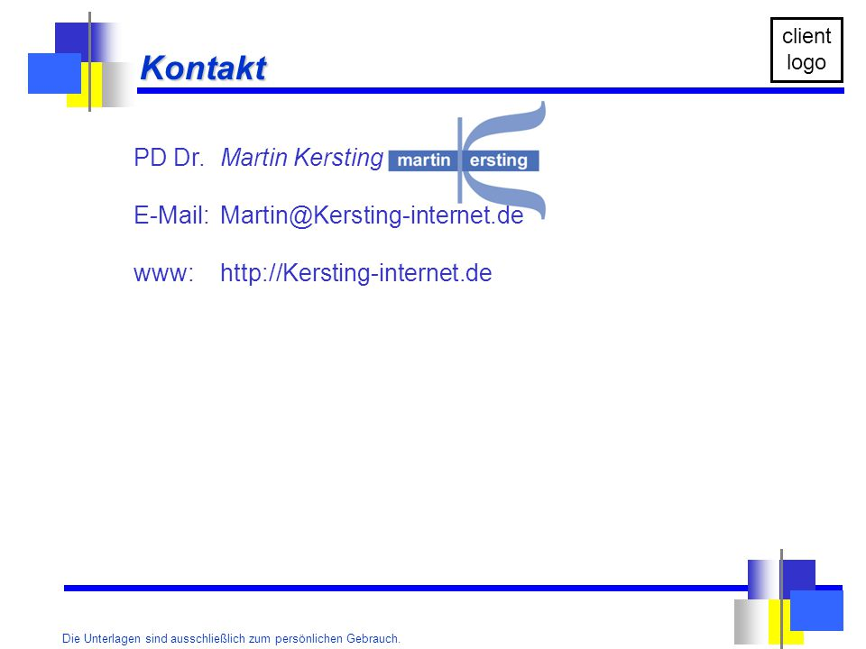Kontakt PD Dr. Martin Kersting E-Mail: Martin@Kersting-internet.de