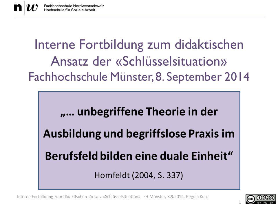 Interne Fortbildung zum didaktischen Ansatz der «Schlüsselsituation» Fachhochschule Münster, 8. September 2014