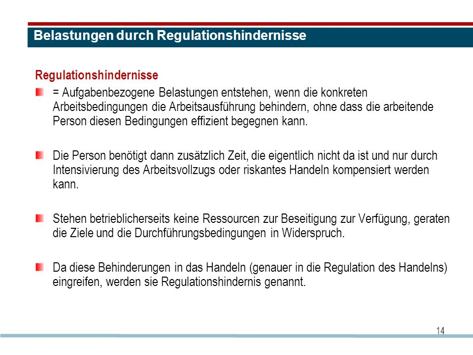Belastungen durch Regulationshindernisse
