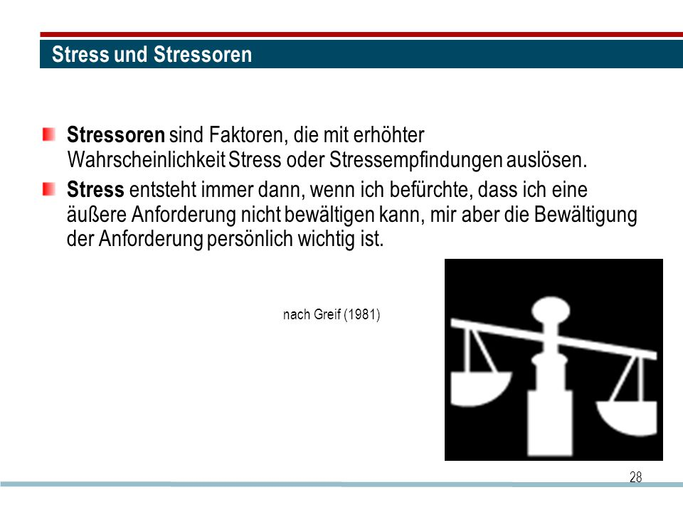 Stressoren sind Faktoren, die mit erhöhter