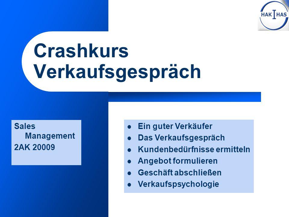 Crashkurs Verkaufsgespräch
