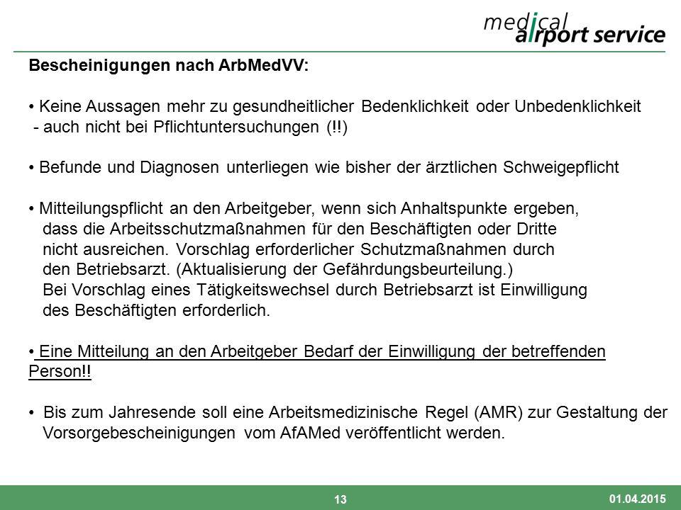 Bescheinigungen nach ArbMedVV: