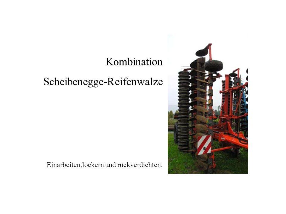 Kombination Scheibenegge-Reifenwalze