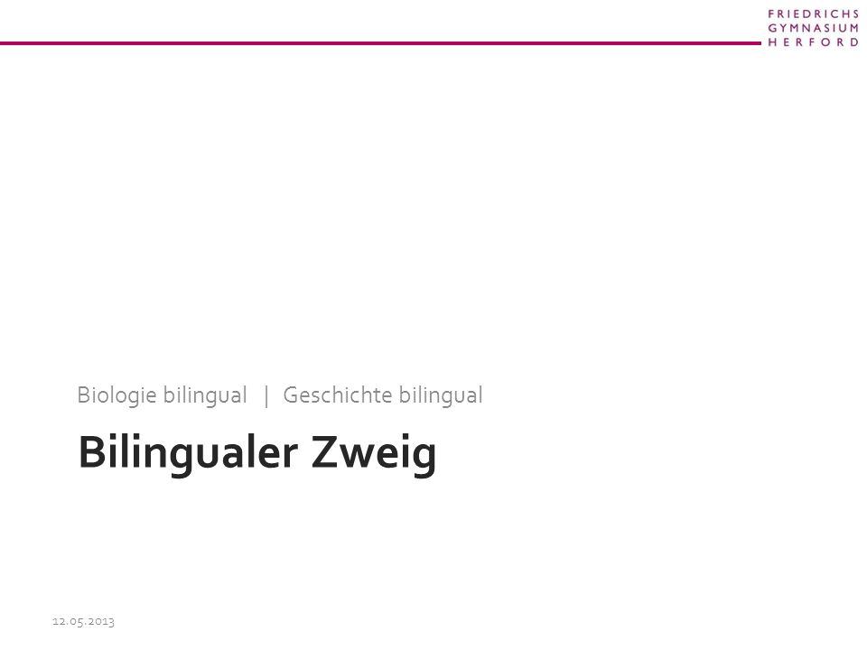 Biologie bilingual | Geschichte bilingual