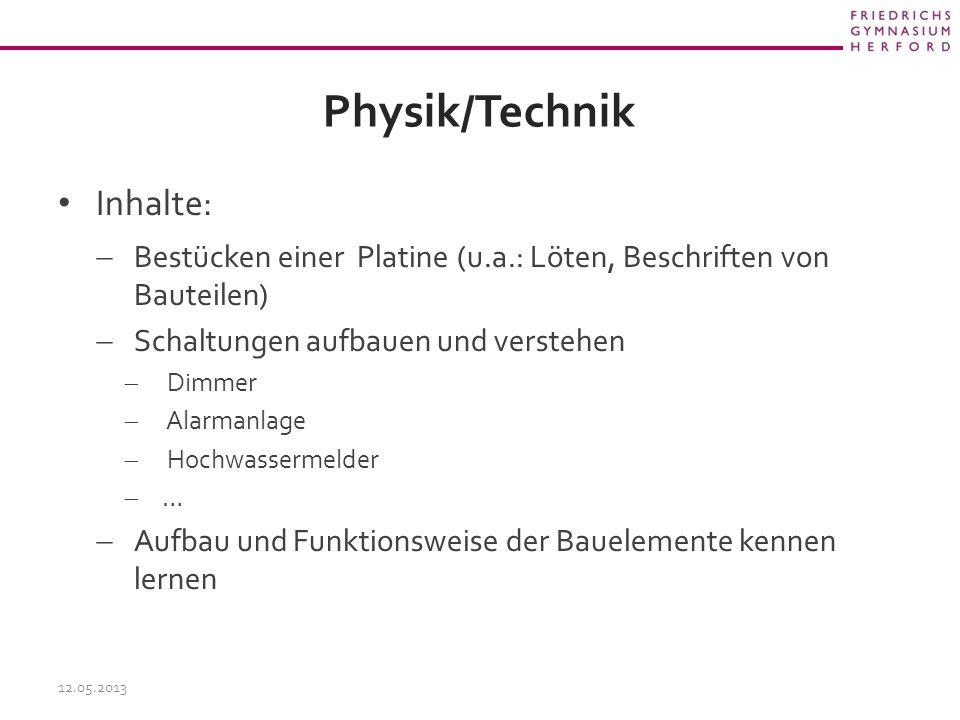 Physik/Technik Inhalte: