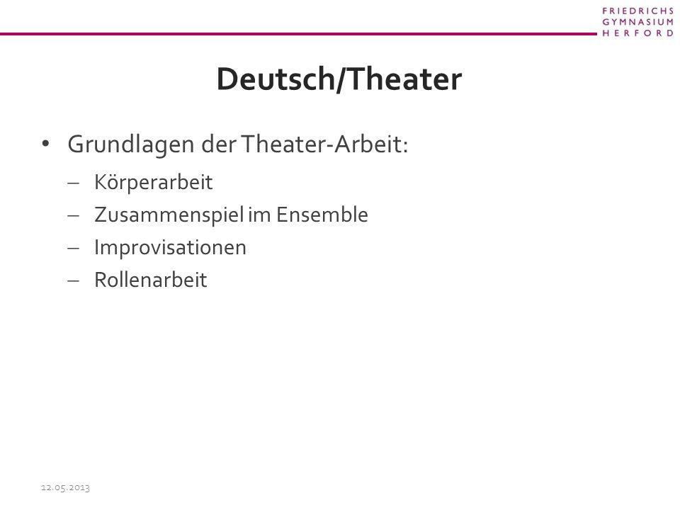 Deutsch/Theater Grundlagen der Theater-Arbeit: Körperarbeit
