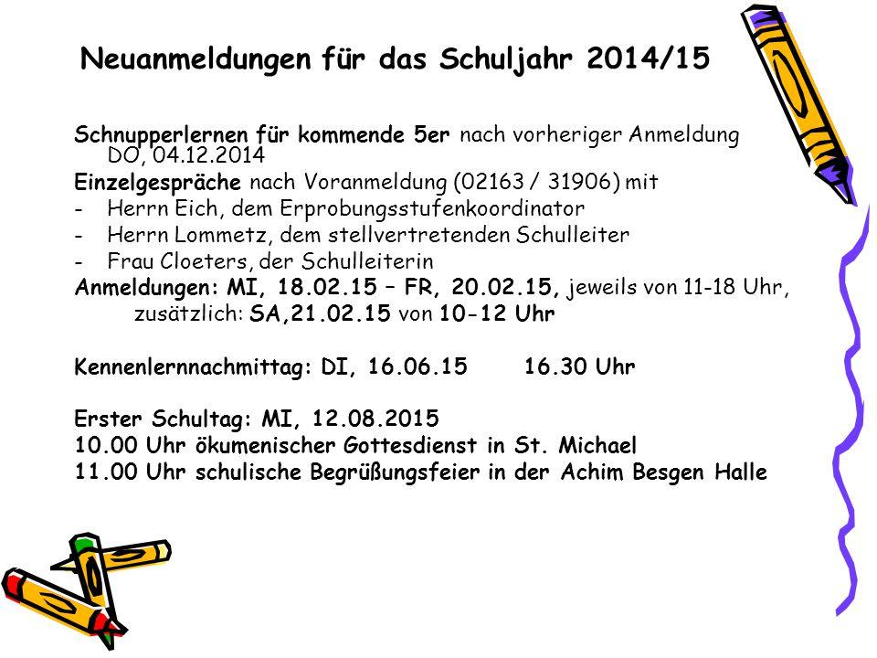 Neuanmeldungen für das Schuljahr 2014/15
