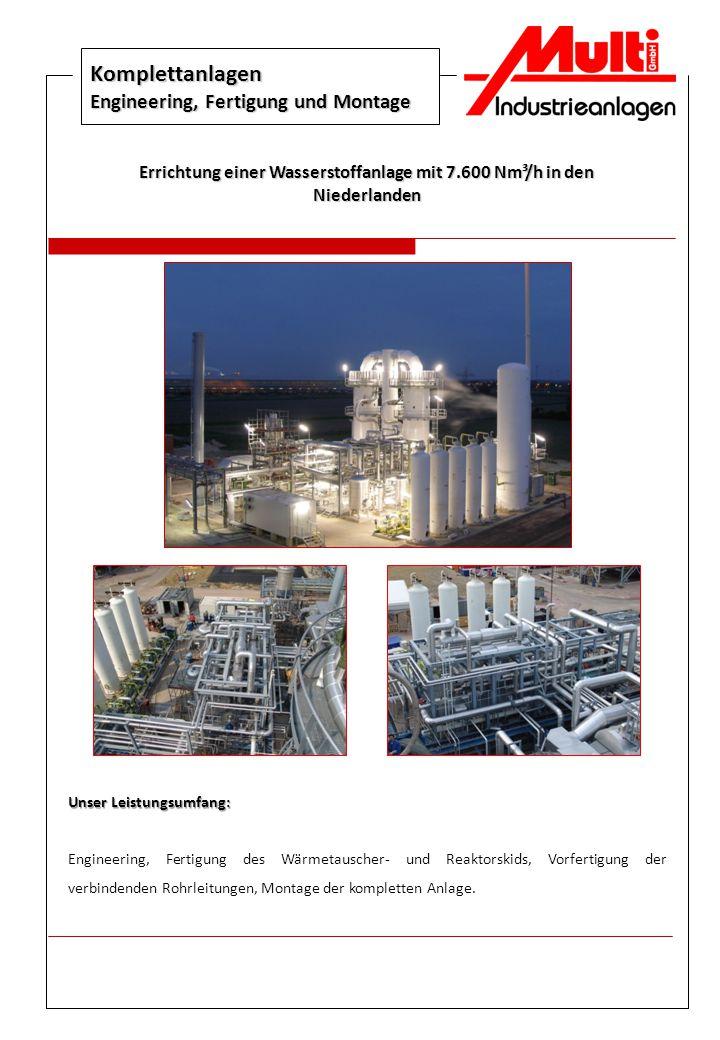 Komplettanlagen Engineering, Fertigung und Montage