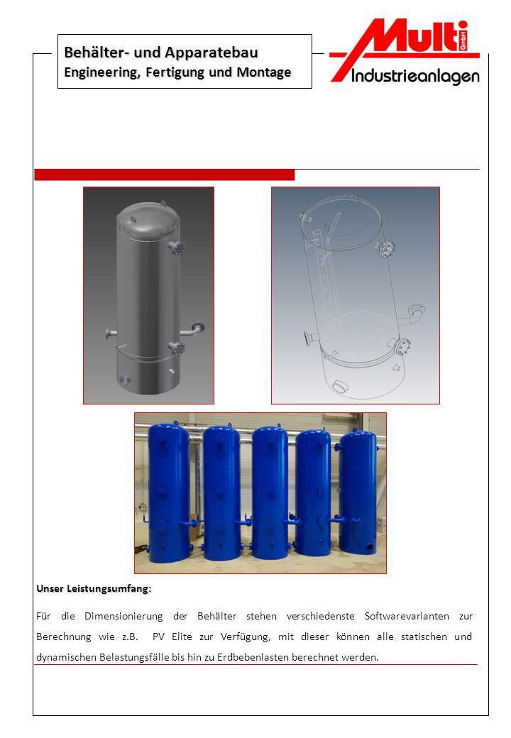 Behälter- und Apparatebau Engineering, Fertigung und Montage
