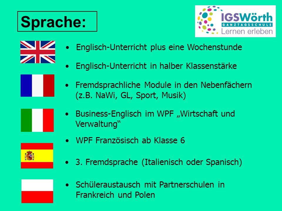 Sprache: Englisch-Unterricht plus eine Wochenstunde