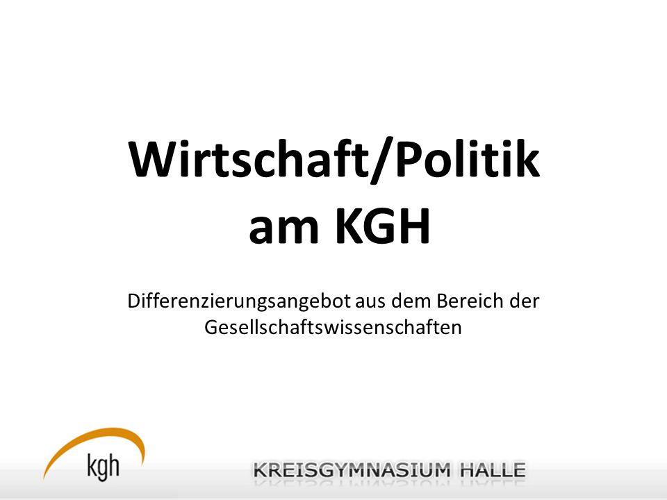 Wirtschaft/Politik am KGH