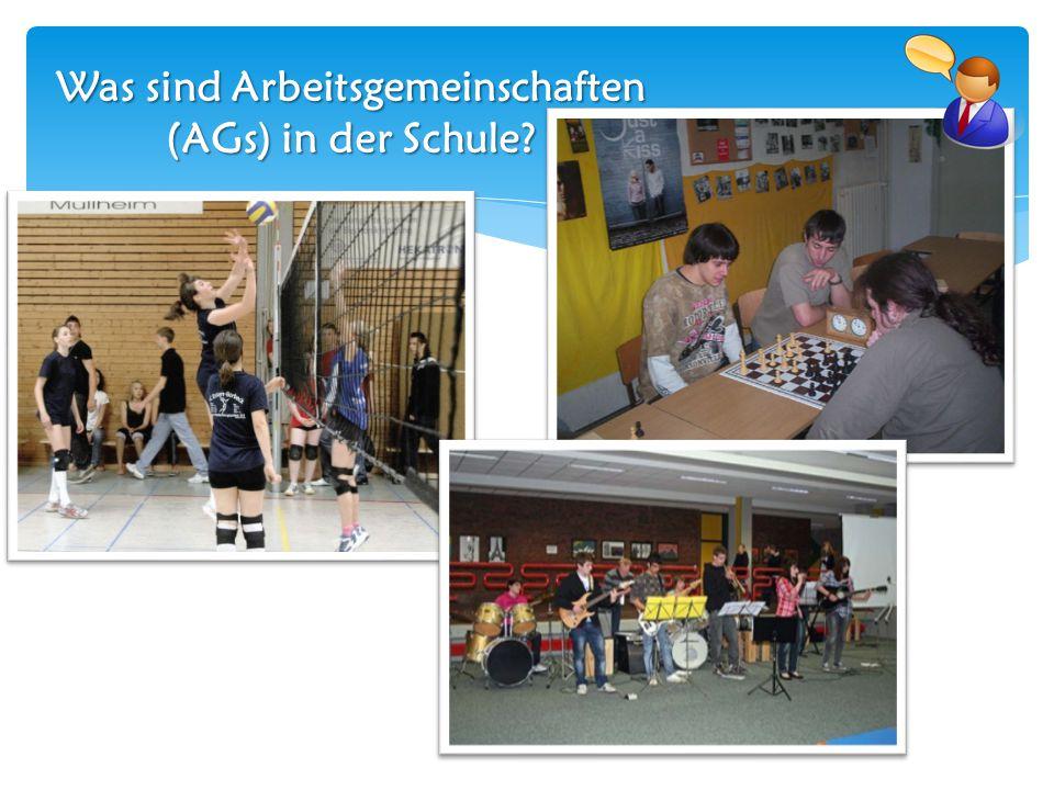 Was sind Arbeitsgemeinschaften (AGs) in der Schule