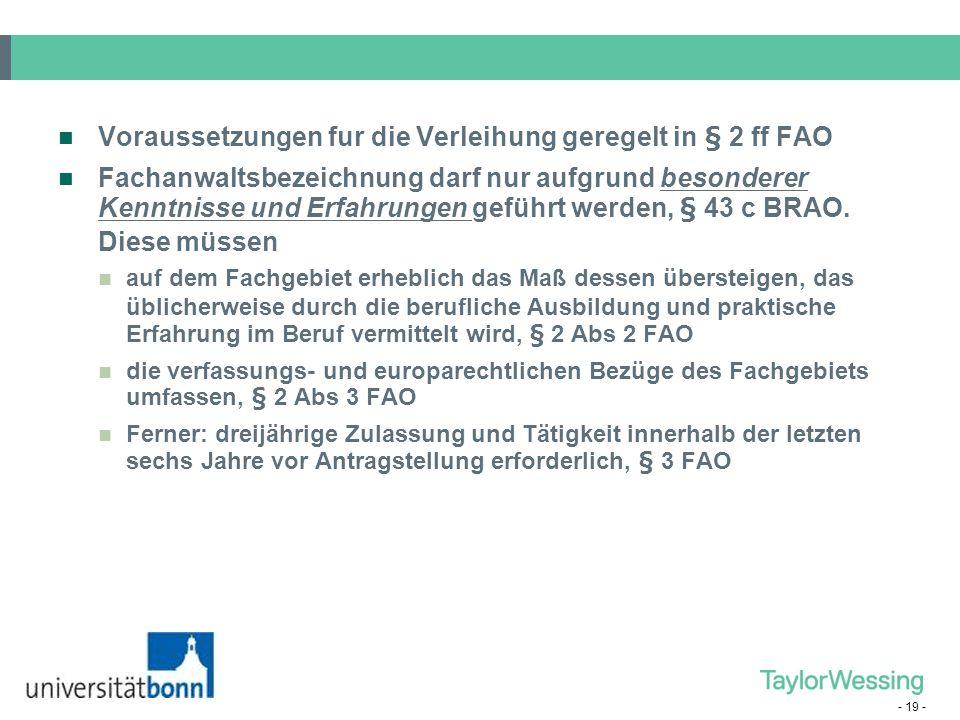 Voraussetzungen fur die Verleihung geregelt in § 2 ff FAO