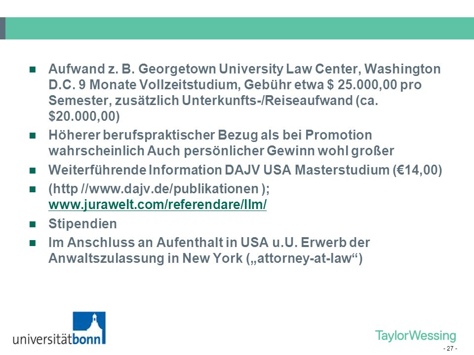 Aufwand z. B. Georgetown University Law Center, Washington D. C