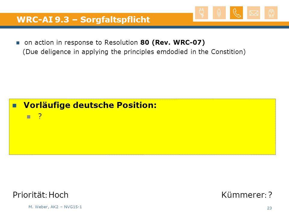 WRC-AI 9.3 – Sorgfaltspflicht