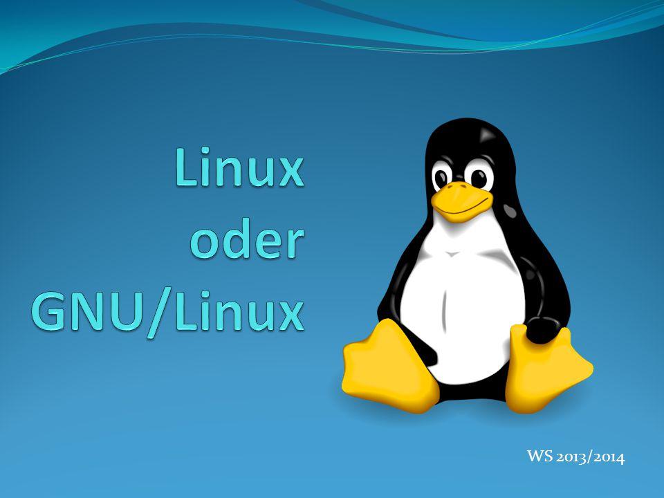 Linux oder GNU/Linux WS 2013/2014