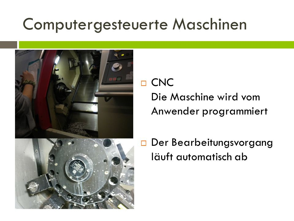 Computergesteuerte Maschinen