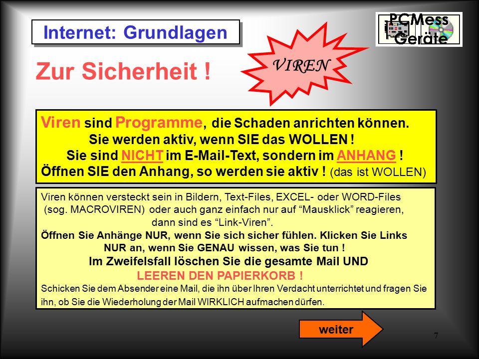 Zur Sicherheit ! Internet: Grundlagen VIREN