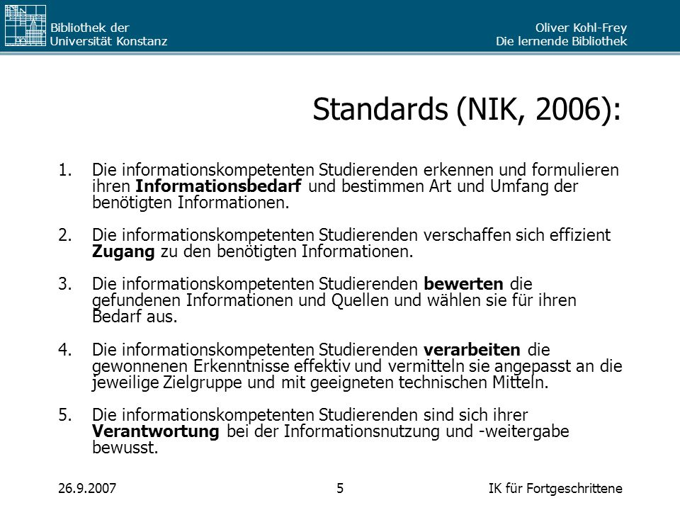 Standards (NIK, 2006):