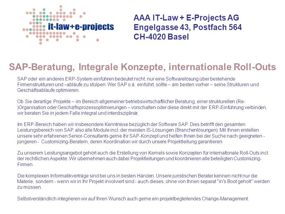SAP-Beratung, Integrale Konzepte, internationale Roll-Outs