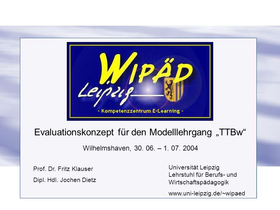 """Evaluationskonzept für den Modelllehrgang """"TTBw"""