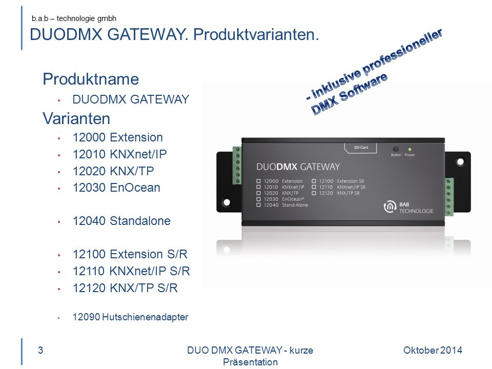 DUODMX GATEWAY. Produktvarianten.