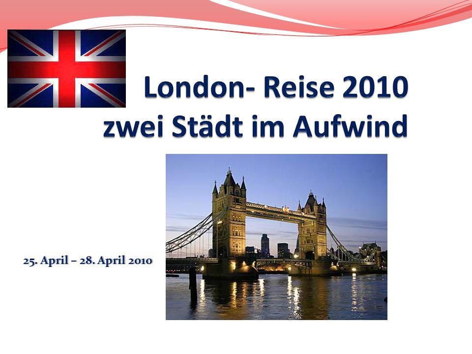 London- Reise 2010 zwei Städt im Aufwind