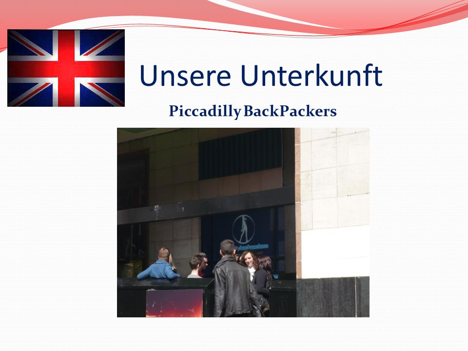 Unsere Unterkunft Piccadilly BackPackers