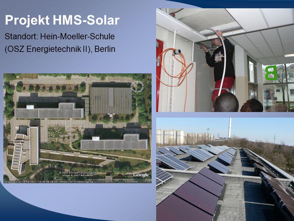 Projekt HMS-Solar Standort: Hein-Moeller-Schule (OSZ Energietechnik II), Berlin