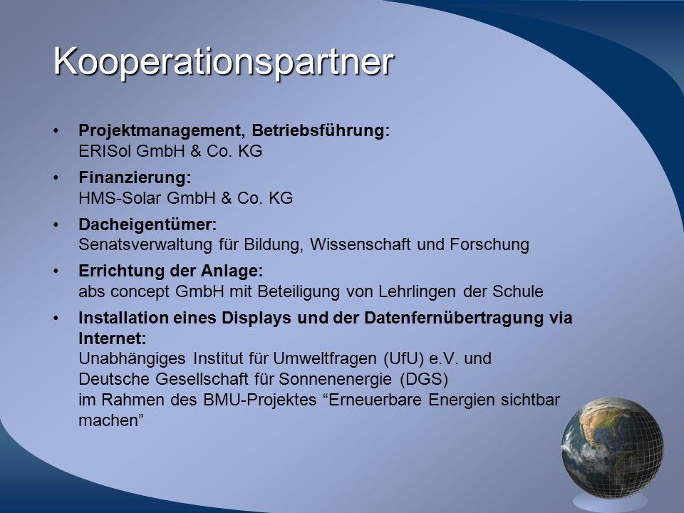 Kooperationspartner Projektmanagement, Betriebsführung: ERISol GmbH & Co. KG. Finanzierung: HMS-Solar GmbH & Co. KG.
