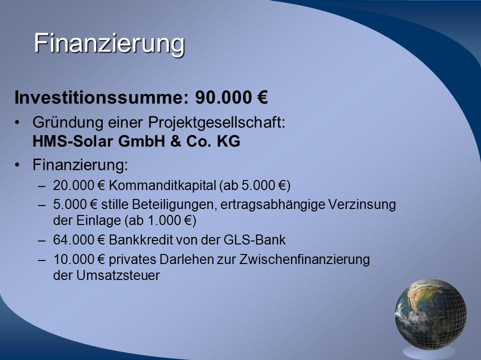 Finanzierung Investitionssumme: 90.000 €