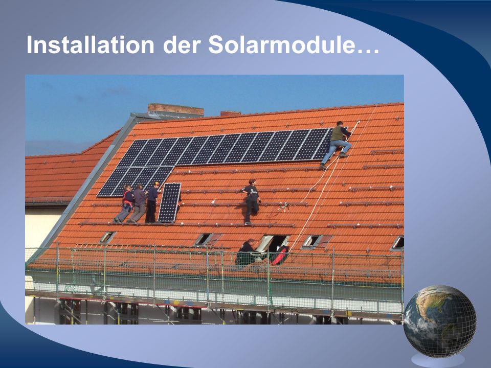 Installation der Solarmodule…