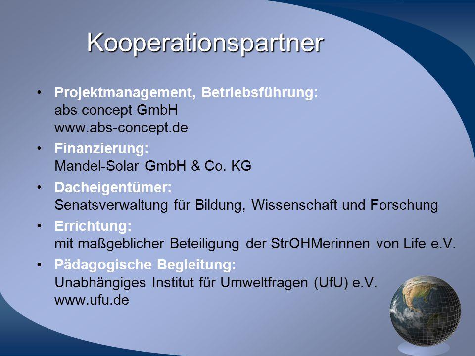 Kooperationspartner Projektmanagement, Betriebsführung: abs concept GmbH www.abs-concept.de. Finanzierung: Mandel-Solar GmbH & Co. KG.