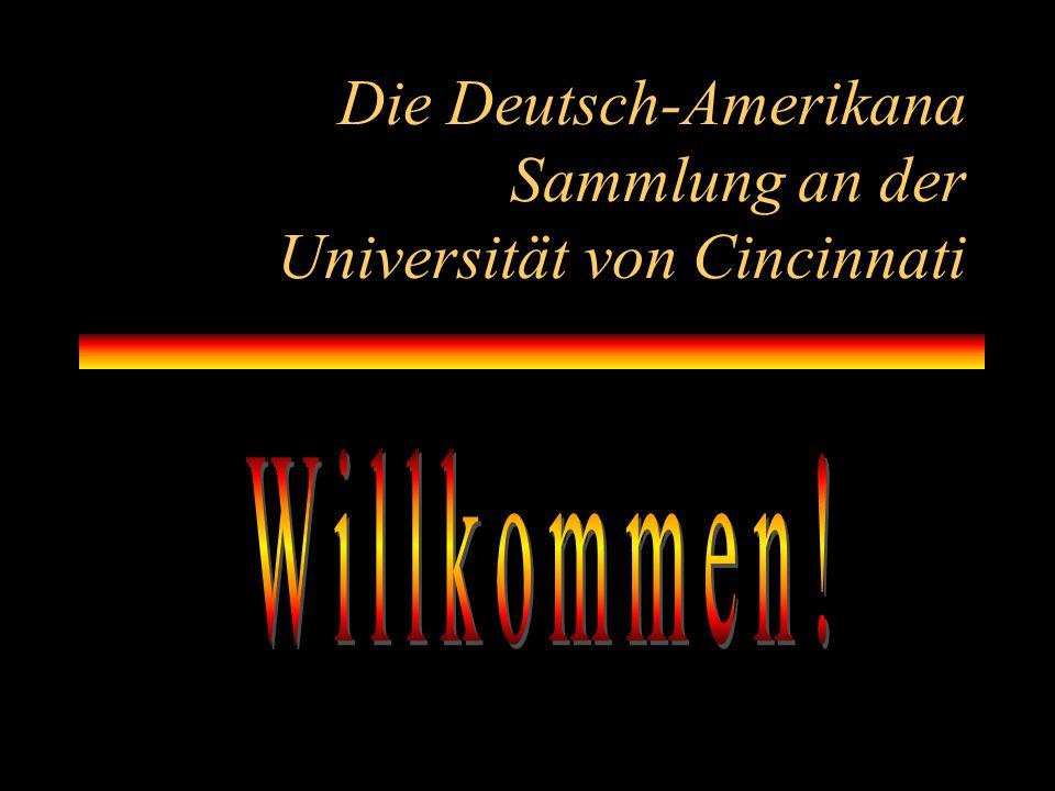 Die Deutsch-Amerikana Sammlung an der Universität von Cincinnati