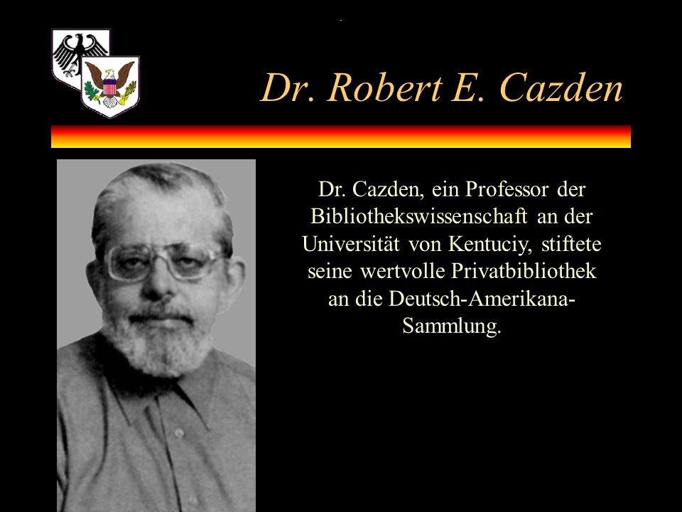. Dr. Robert E. Cazden.