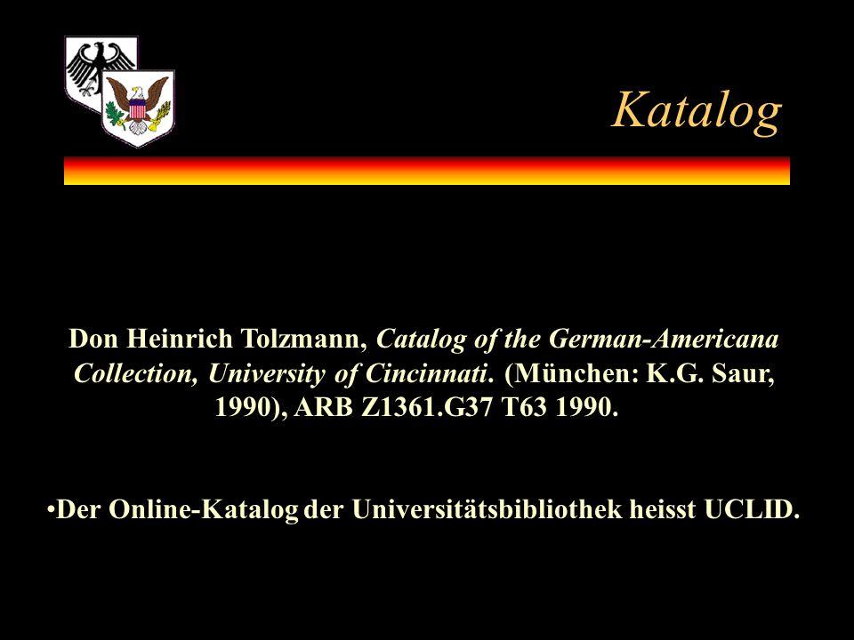Der Online-Katalog der Universitätsbibliothek heisst UCLID.