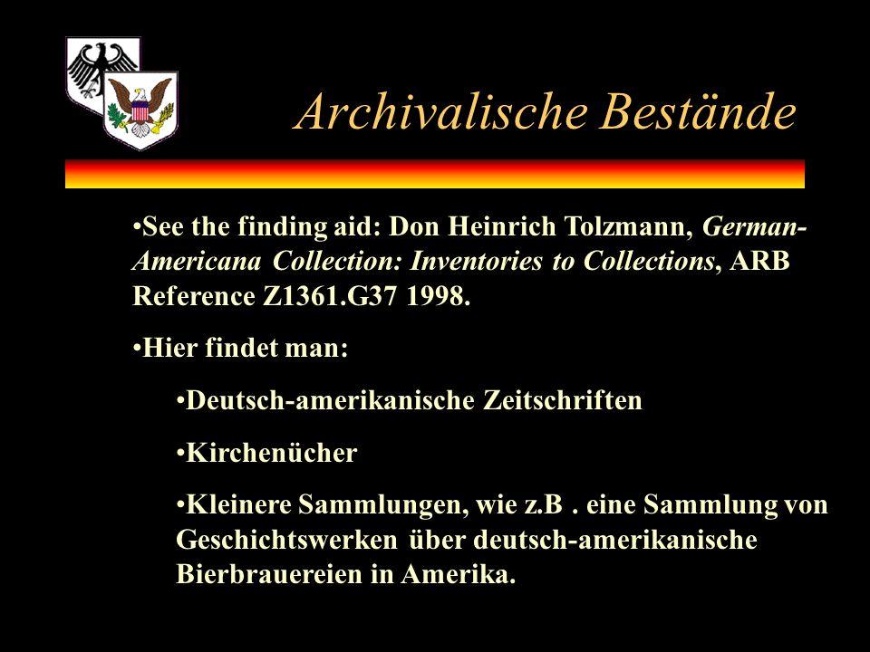 Archivalische Bestände
