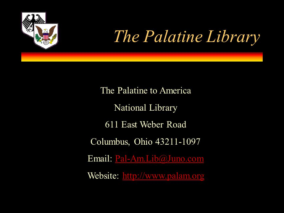 The Palatine Library The Palatine to America National Library