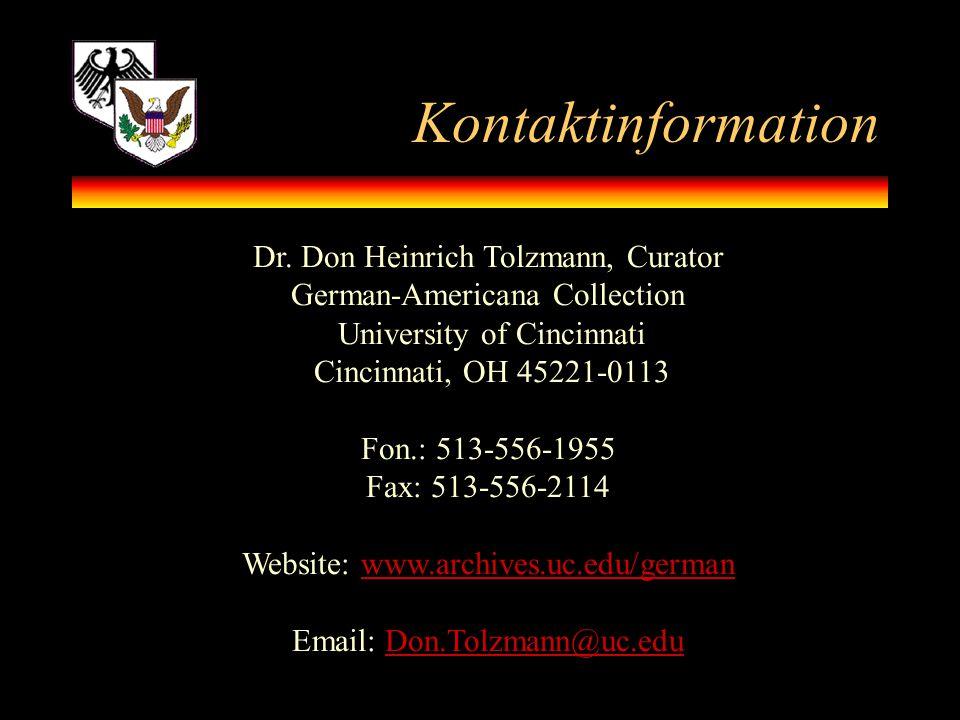 Kontaktinformation Dr. Don Heinrich Tolzmann, Curator
