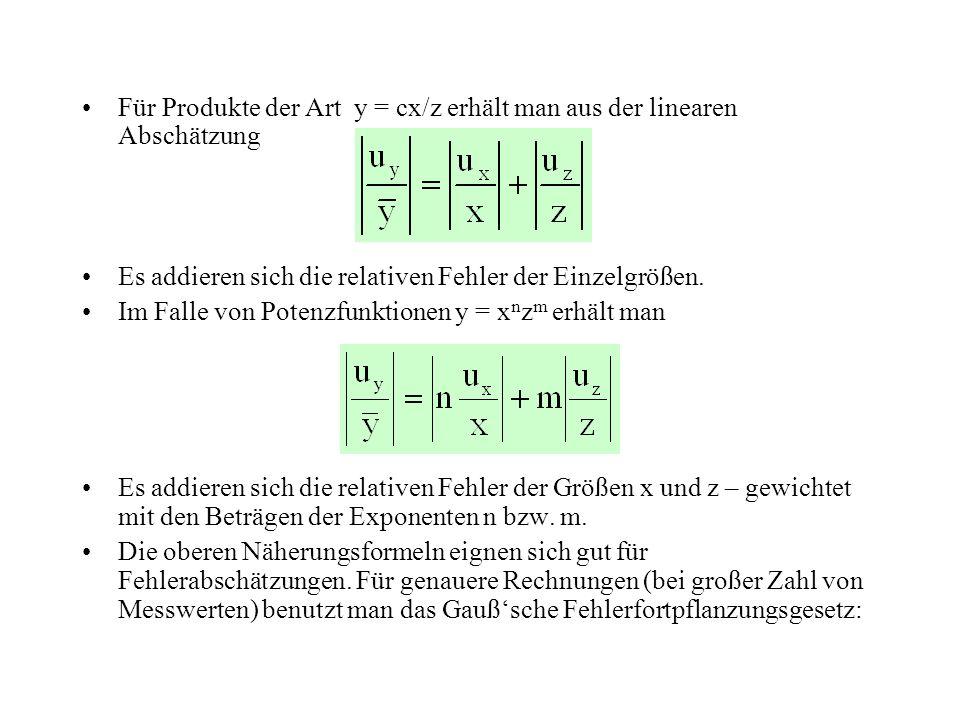 Für Produkte der Art y = cx/z erhält man aus der linearen Abschätzung