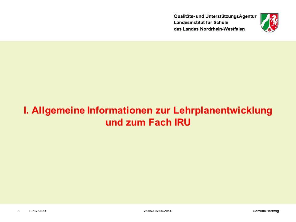 I. Allgemeine Informationen zur Lehrplanentwicklung und zum Fach IRU