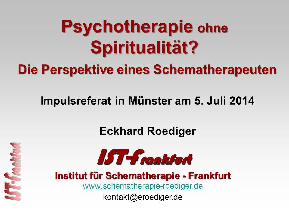 IST-Frankfurt Psychotherapie ohne Spiritualität Eckhard Roediger