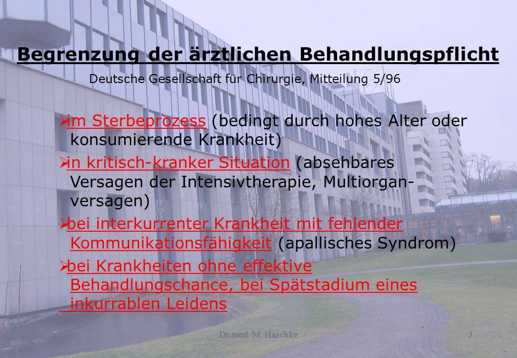 Begrenzung der ärztlichen Behandlungspflicht Deutsche Gesellschaft für Chirurgie, Mitteilung 5/96