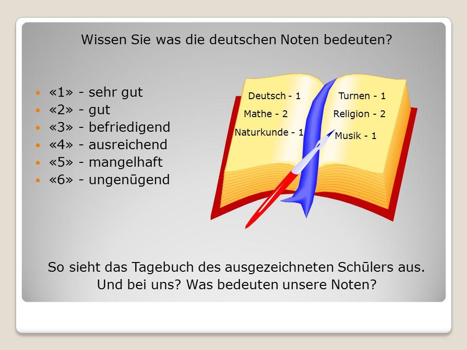 Wissen Sie was die deutschen Noten bedeuten